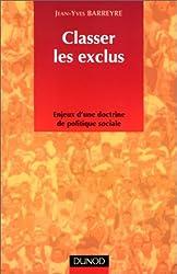 Classer les exclus : Enjeux d'une doctrine de politique sociale