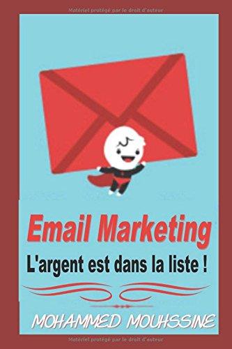 Email Marketing: L'argent est dans la liste !