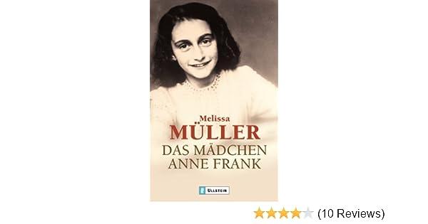 das mdchen anne frank die biographie amazonde bcher - Anne Frank Lebenslauf