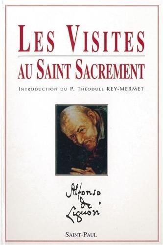 Visites au saint sacrement par Alphonse de Liguori