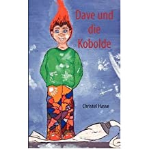 [ Dave Und Die Kobolde (German) ] By Hasse, Christel (Author) [ May - 2008 ] [ Paperback ]