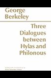 Three Dialogues Between Hylas and Philonous (Hackett Classics)