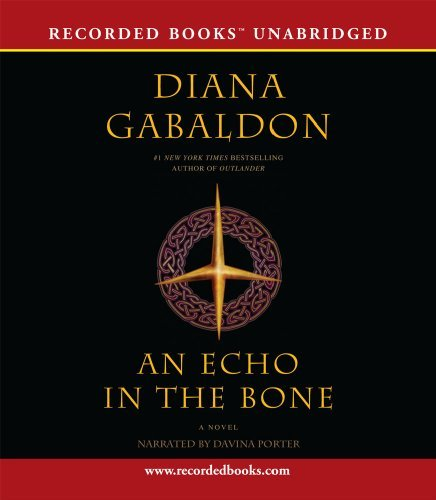 An Echo in the Bone (The Outlander series) by Diana Gabaldon (2009-10-20)