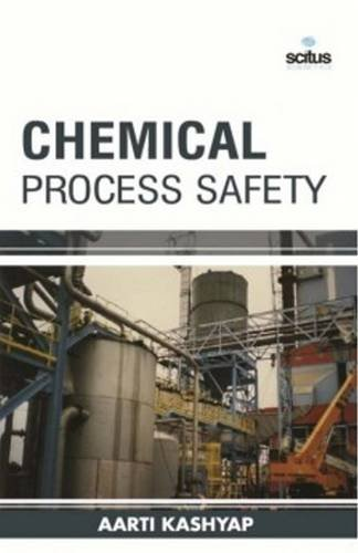 Chemical Process Safety (Chemical Engineering Series)