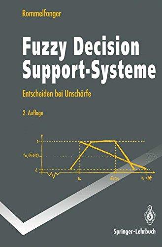 Buchcover: Fuzzy Decision Support-Systeme: Entscheiden Bei Unschärfe (Springer-Lehrbuch) (German Edition)