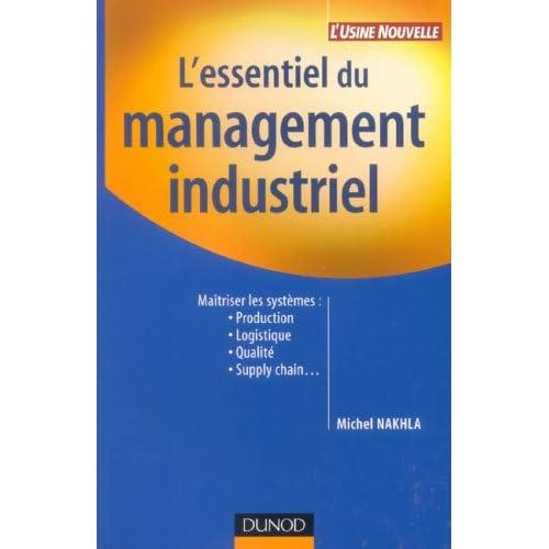 L'essentiel du management industriel