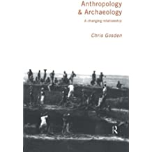 Anthropology and Archaeology: A Changing Perspective