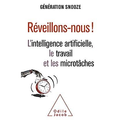 Réveillons-nous !: L'intelligence artificielle, le travail et les microtâches (OJ.SCIENCES)