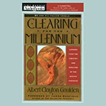 Clearing for the Millennium