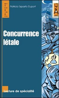 Concurrence létale