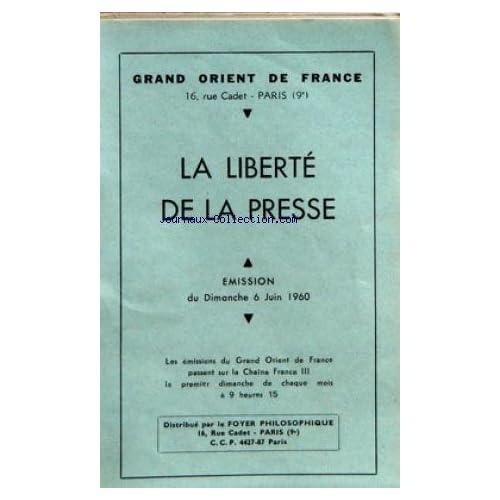 GRAND ORIENT DE FRANCE du 06/06/1960 - LA LIBERTE DE LA PRESSE