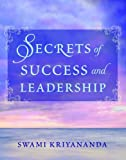 Secrets of Success and Leadership