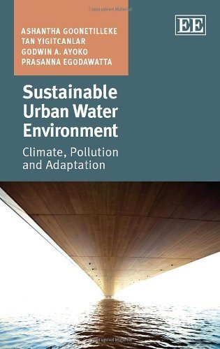 Sustainable Urban Water Environment: Climate, Pollution and Adaptation by Ashantha Goonetilleke (2014-05-31)