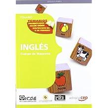 Cuerpo de Maestros. Inglés. Temario (Cuerpo Maestros 2012 (cep))