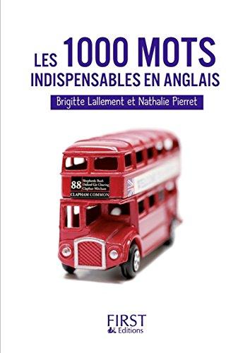Petit livre de - Les 1000 mots indispensables en anglais par Nathalie PIERRET