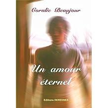 un amour éternel (French Edition)