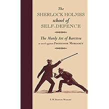 The Sherlock Holmes School Of Self Defense