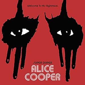 Alice Cooper - Super Duper [Deluxe Edition]