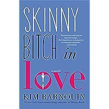 Skinny Bitch in Love (English Edition)