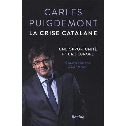 La crise catalane: Une opportunité pour l'Europe - Conversations avec Olivier Mouton
