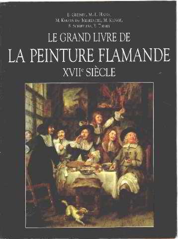 Le grand livre de la peinture flamande XVIIème siècle