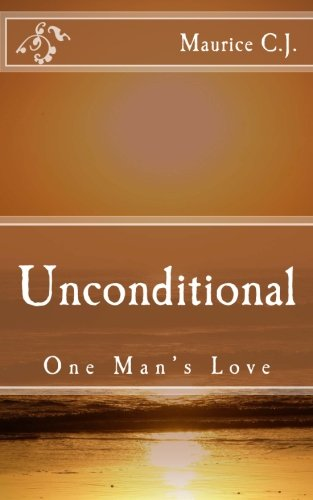 Unconditional: One Man's Love