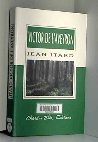 Victor de l'Aveyron (Collection Bien lire) par Jean Marc Gaspard Itard