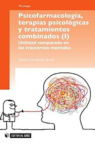 Psicofarmacología, terapias psicológicas y tratamientos combinados (Manuales)