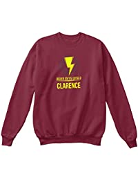 Teespring Men's Novelty Slogan Sweatshirt - Clarence Never Mess With Clarence
