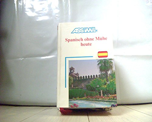 Spanisch ohne Mühe heute (en allemand) par Assimil - Collection Sans Peine