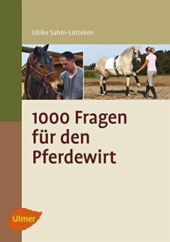 1000 Fragen für den jungen Pferdewirt