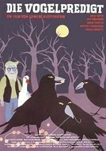 Le Preche Aux Oiseaux Ou Le Cri Des Moines / The Bird Preachers ( Die Vogelpredigt )
