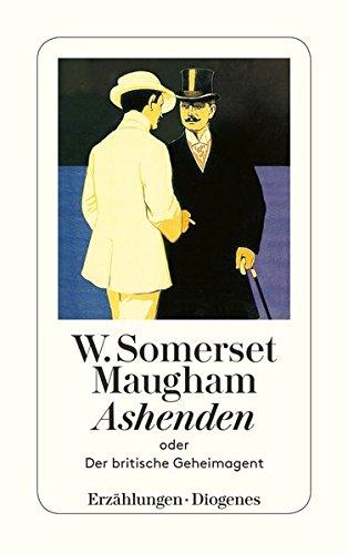 Ashenden oder Der britische Geheimagent (detebe, Band 20337) (Britische Möbel)