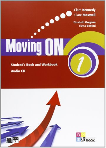 Moving on. Student's book-Workbook. Per le Scuole superiori. Con CD Audio: MOVING ON 1 SB/WB+CD