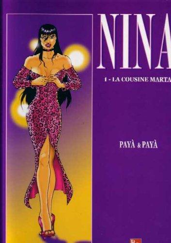 Nina, numéro 1 : La cousine Marta