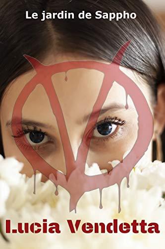 Couverture du livre Lucia Vendetta: Drame lesbien