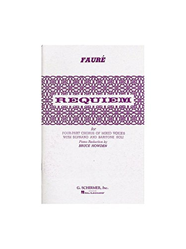 Gabriel Faure: Requiem (Vocal Score). Pa...