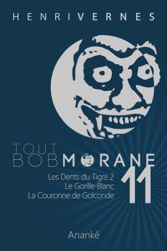 TOUT BOB MORANE/11