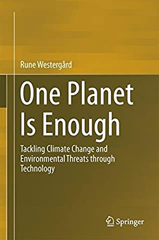 One Planet Is Enough: Tackling Climate Change and Environmental Threats