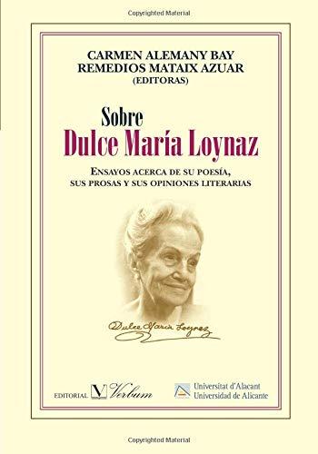 Sobre Dulce María Loynaz (Ensayo)