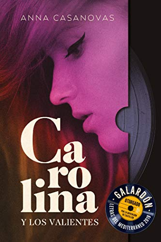 Carolina y los valientes (Grandes relatos) de [Casanovas,  Ana]