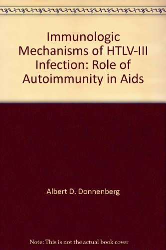 Immunologic Mechanisms of HTLV-III Infection: Role of Autoimmunity in Aids