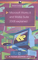 Microsoft Works 8 & Works Suite 2006 Explained