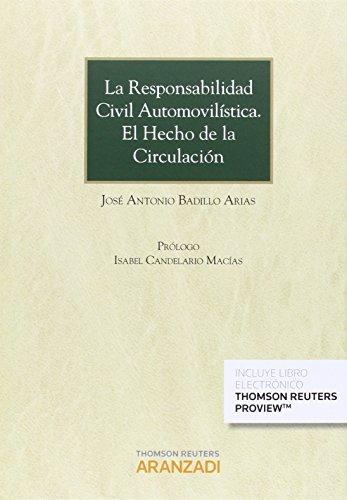 Responsabilidad civil automovilística,La. El hecho de la circulación (Gran Tratado)