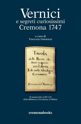 vernici-e-segreti-curiosissimi-cremona-1747