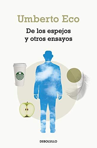 DE LOS ESPEJOS Y OTROS ENSAYOS