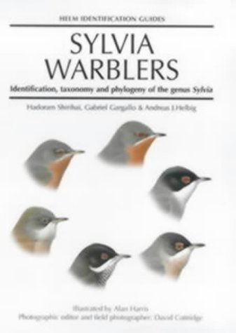 Sylvia Warblers: Identification, Taxonomy and Phylogeny of the Genus Sylvia (Helm Identification Guides)