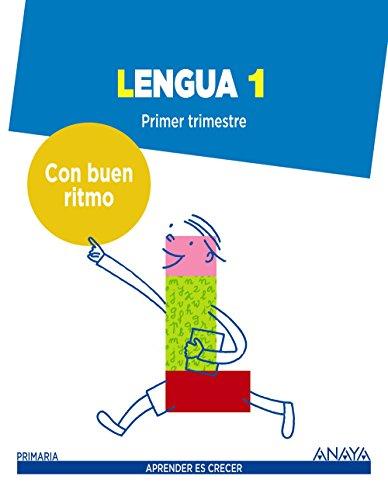 Lengua 1. Con buen ritmo. (Aprender es crecer - Con buen ritmo) - 9788467845235 por Emma Pérez Madorrán