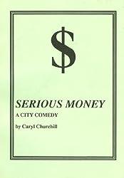 Serious money: A city comedy