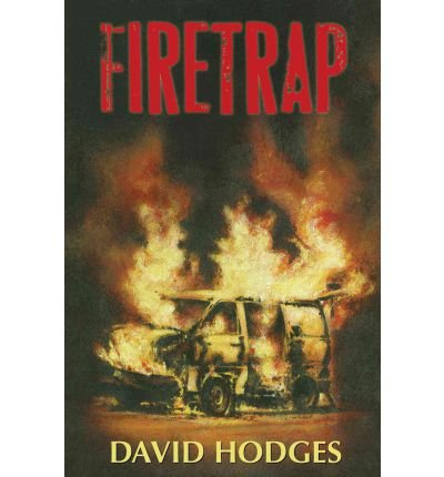 [(Firetrap)] [Author: David Hodges] published on (October, 2011)